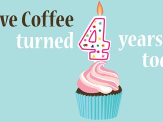 Aujourd'hui, c'est le 4ème anniversaire de I Love Coffee et aussi mon anniversaire!