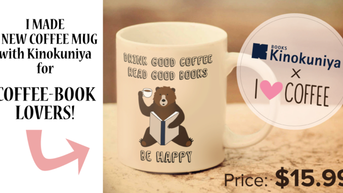 <pre>J'ai fait une tasse de café avec la librairie Kinokuniya!