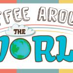 Le café dans le monde – J'aime le café