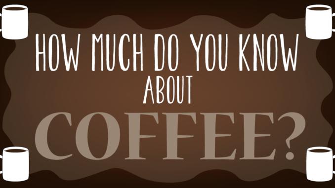 <pre>Quiz: Que savez-vous sur le café?