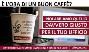 caffè Altromercato per uffici - distributori e macchine cialde