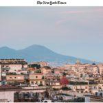 """Le NYT à Naples en 36 heures: """"Cité d'une beauté glorieuse mais en lambeaux, aujourd'hui sans ordures ni avec les touristes"""""""