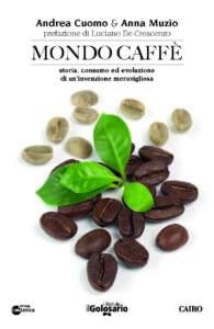 "Mondo Caffè, la couverture ""width ="" 195 ""height ="" 300"