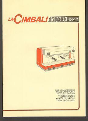 Machine à café espresso La Cimbali M30 Classic Livre d'utilisation et d'entretien Vintage