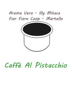 ARÔME VERO - ILLY MITACA - FIOR FIORE COOP - HAMMER Caffè Barbaro (café à la pistache)