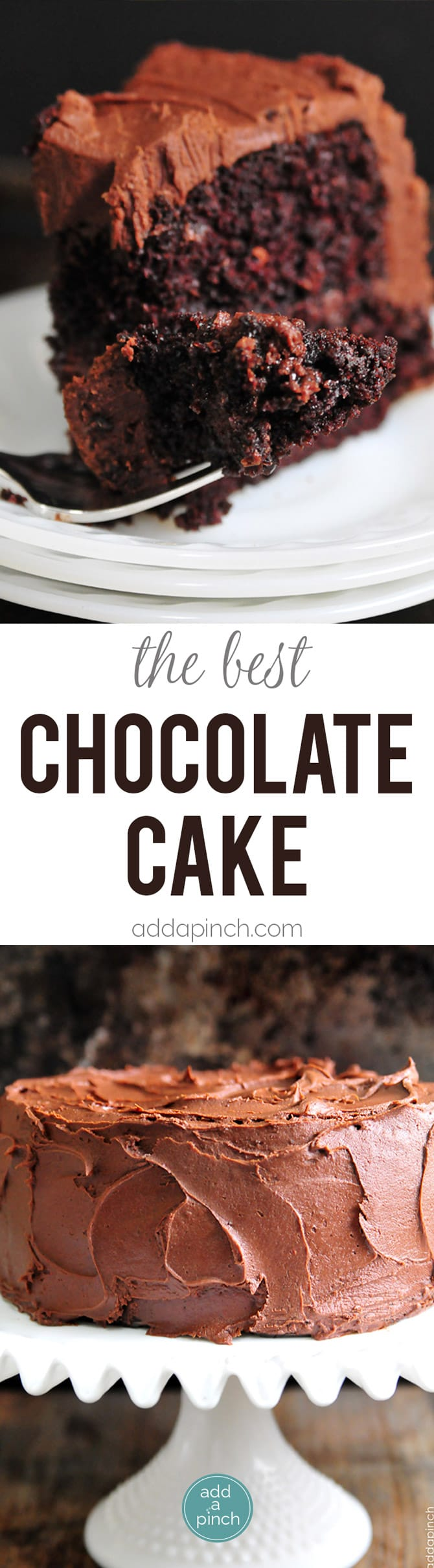 La meilleure recette de gâteau au chocolat avec un glaçage au chocolat décadent qui deviendra rapidement votre préféré! // addapinch.com