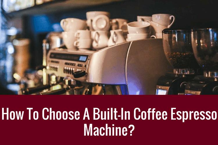 meilleure machine à café intégrée