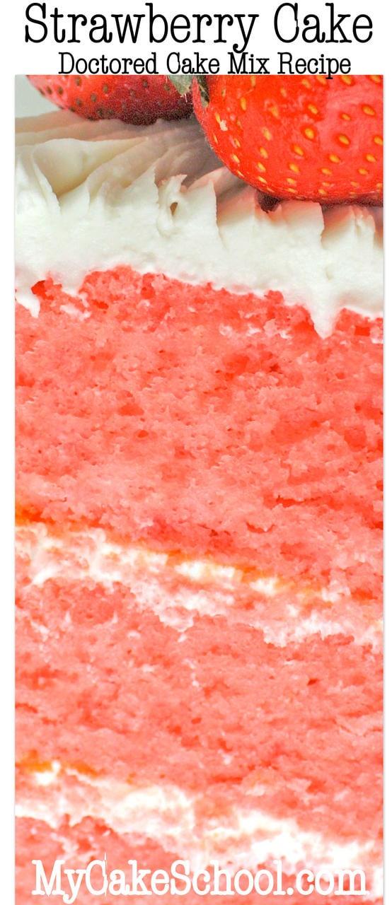Vous allez adorer ce gâteau aux fraises {Recette de mélange de gâteau doctriné}! MyCakeSchool.com Tutoriels et recettes de gâteaux en ligne!